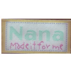 Nana made it for me - Iron-on Love Label