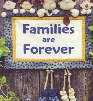 Families Are Forever Wall Hanging Pattern