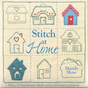 Stitch at Home by Mandy Shaw