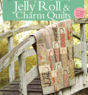 More Layer Cake, Jelly Roll & Charm Quilts book