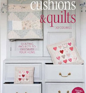 Cushions & Quilts book by Jo Colwill