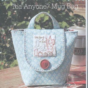 Tea Anyone Mug Bag Pattern & Kit