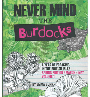 Never Mind the Burdocks book - Spring Edition