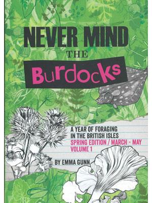 Never Mind the Burdocks book - Spring Edition