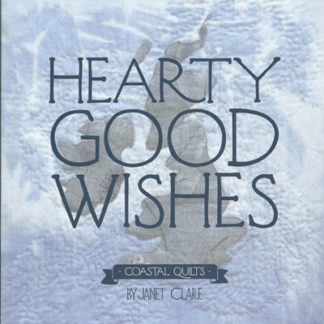 Hearty Good Wishes - Coastal Quilts book
