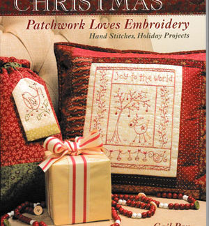 Christmas Patchwork Loves Embroidery by Gail Pan