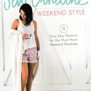 Sew Caroline Weekend Style book