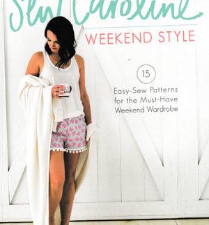 Sew Caroline Weekend Style book