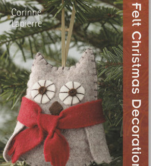 Felt Christmas Decorations book by Corinne Lapierre