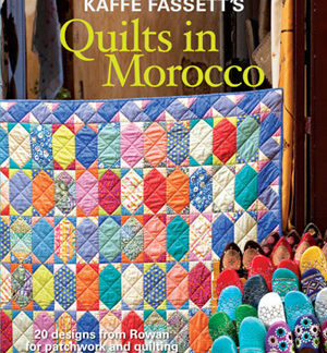 Kaffe Fassetts Quilts in Morocco